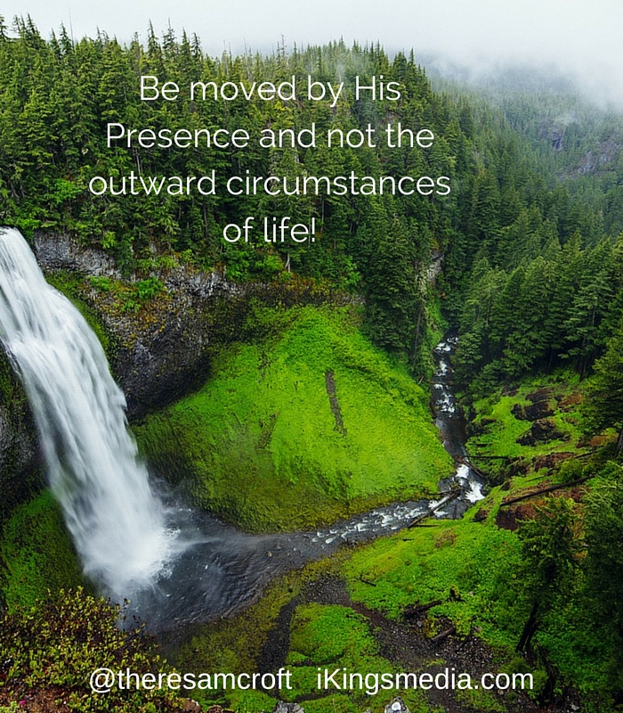 Be moved by His Presence