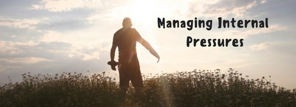 Managing Internal Pressures