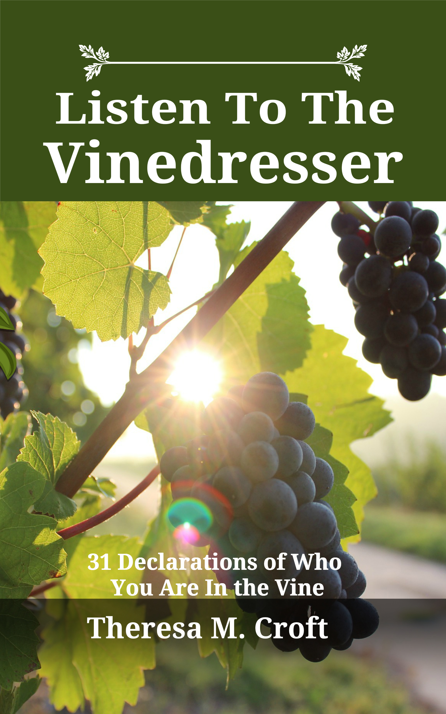 Listen To The Vinedresser
